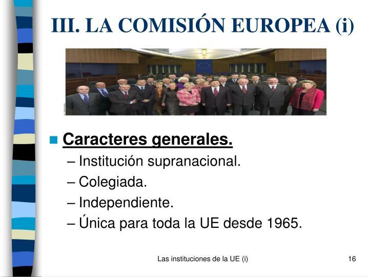 Iii la comisi n europea i