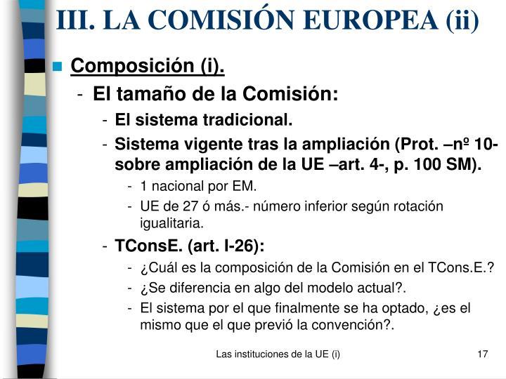 III. LA COMISIÓN EUROPEA (ii)
