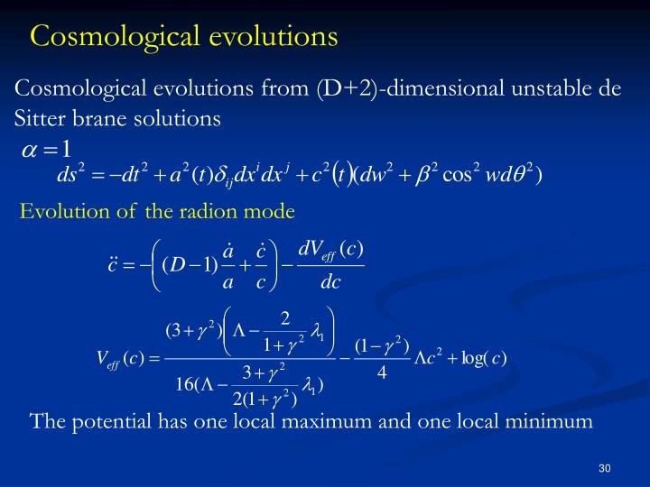 Cosmological evolutions