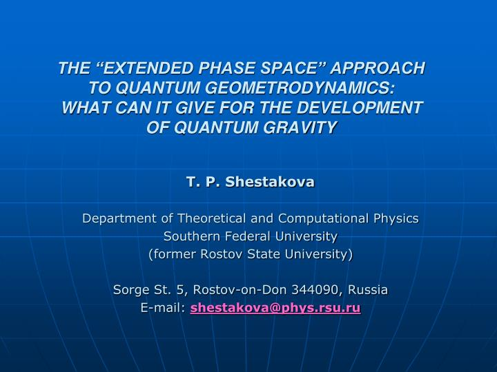 "THE ""EXTENDED PHASE SPACE"" APPROACH"