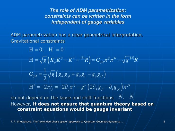 The role of ADM parametrization: