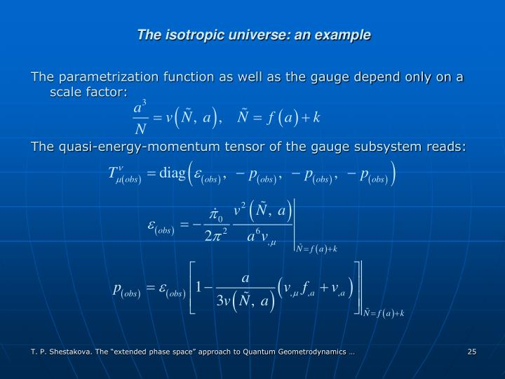The isotropic universe: an example