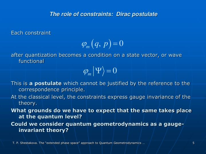The role of constraints:  Dirac postulate