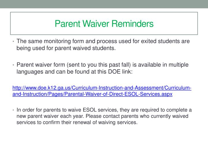 Parent Waiver Reminders