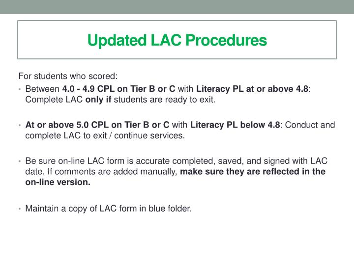 Updated LAC Procedures