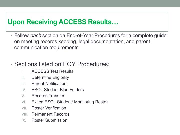 Upon Receiving ACCESS Results…