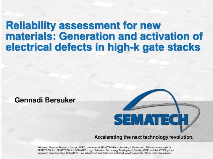 Reliability assessment for new materials: Generation and activation of electrical defects in high-k ...