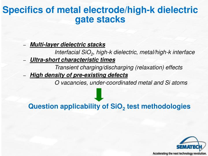 Specifics of metal electrode/high-k dielectric gate stacks