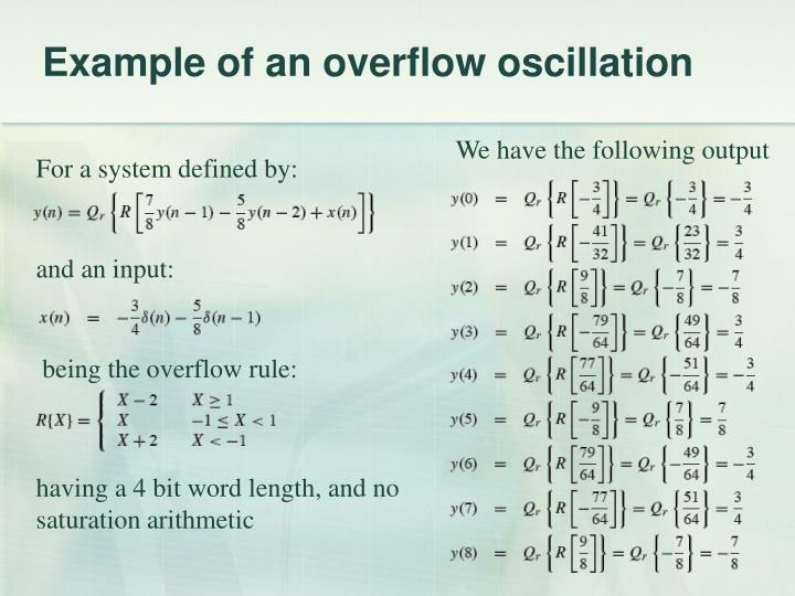 Example of an overflow oscillation