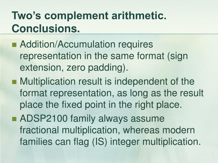 Two's complement arithmetic. Conclusions.