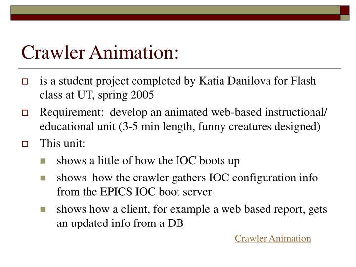 Crawler Animation: