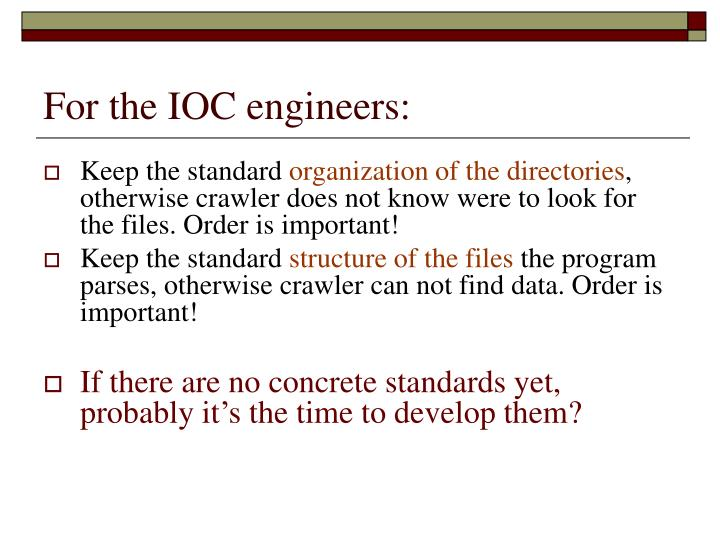 For the IOC engineers: