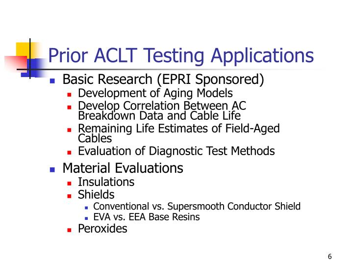 Prior ACLT Testing Applications