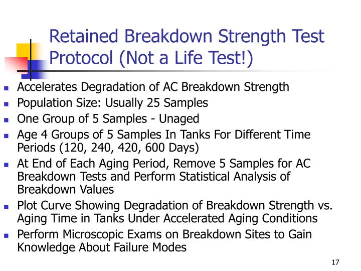 Retained Breakdown Strength Test Protocol (Not a Life Test!)