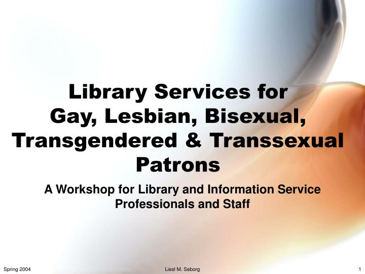library services for gay lesbian bisexual transgendered transsexual patrons n.