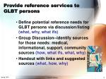 provide reference services to glbt persons