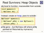 real survivors heap objects