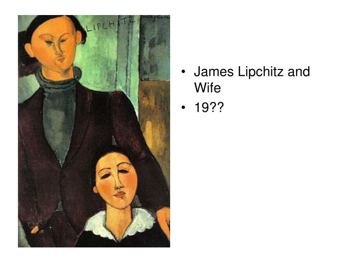 James Lipchitz and Wife