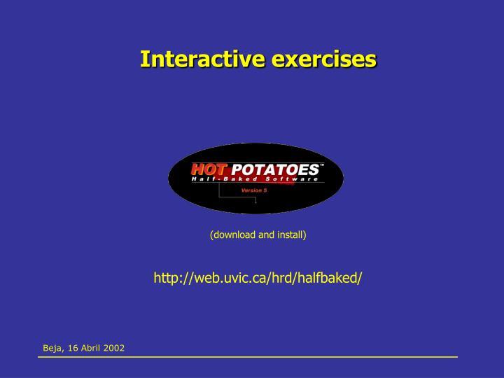 Interactive exercises