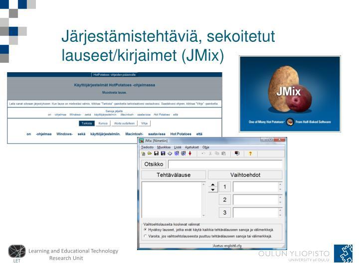 Järjestämistehtäviä, sekoitetut lauseet/kirjaimet (JMix)