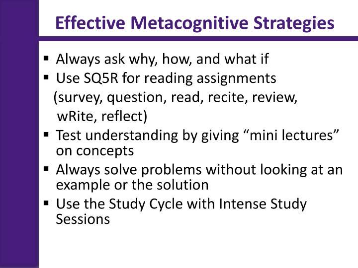 Effective Metacognitive Strategies