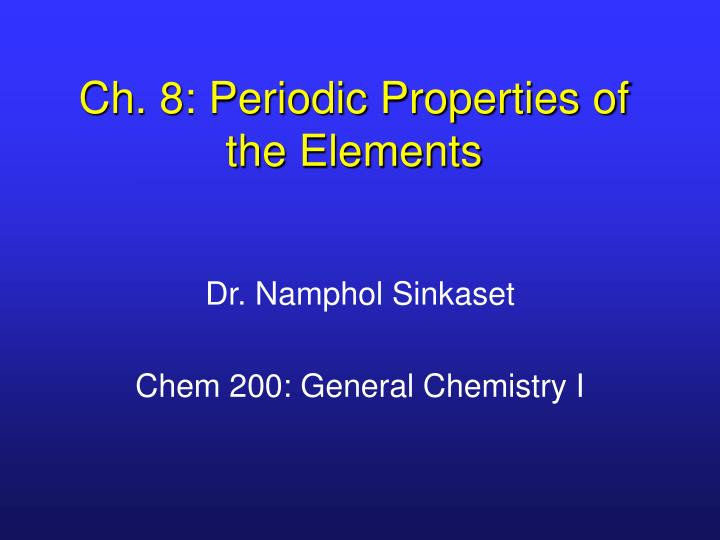 ch 8 periodic properties of the elements n.