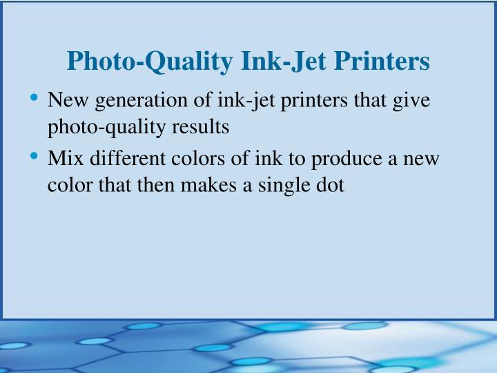 Photo-Quality Ink-Jet Printers