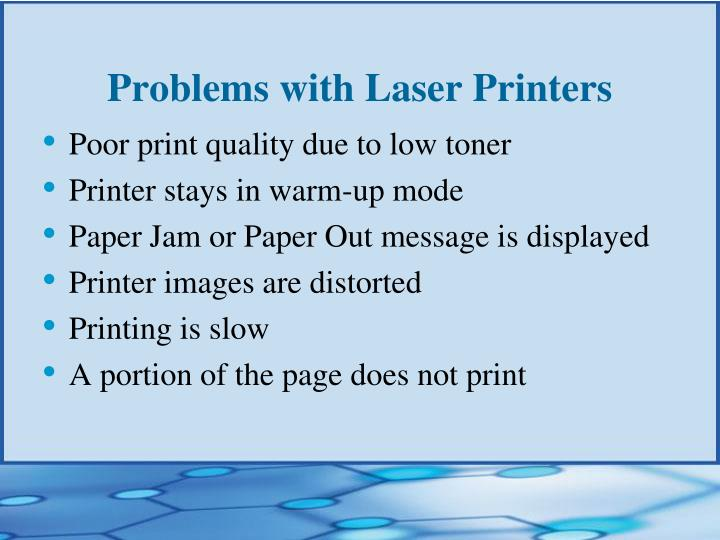 Problems with Laser Printers