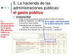 5 la hacienda de las administraciones p blicas el gasto p blico2