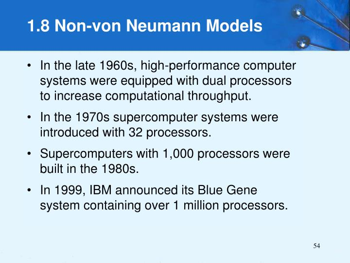 In the late 1960s, high-performance computer systems were equipped with dual processors to increase computational throughput.