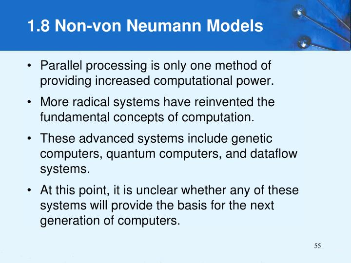 Parallel processing is only one method of providing increased computational power.