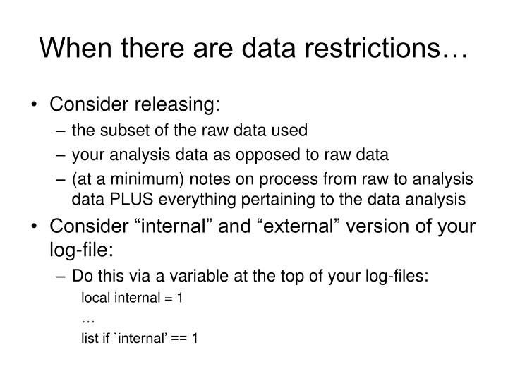 When there are data restrictions…