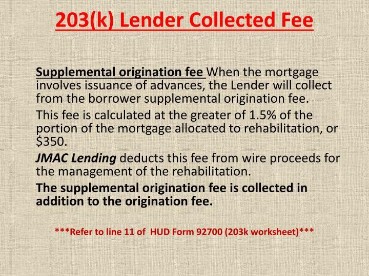203(k) Lender Collected Fee