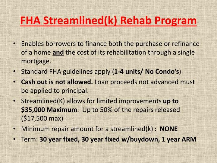 Fha streamlined k rehab program