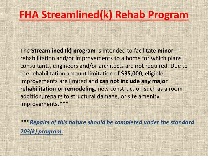 Fha streamlined k rehab program1
