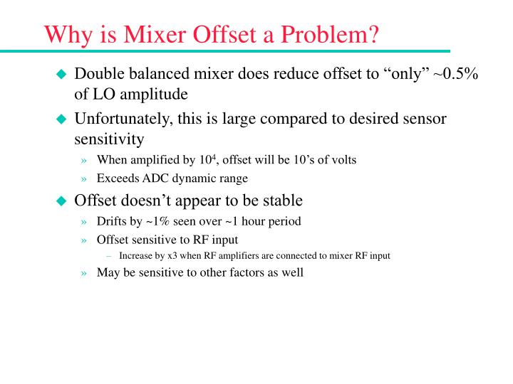 Why is Mixer Offset a Problem?
