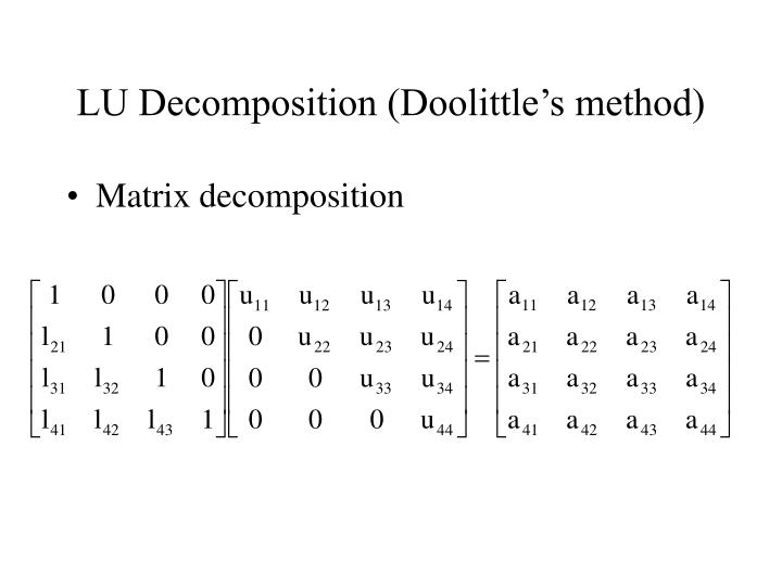 PPT - Lecture 11 - LU Decomposition PowerPoint Presentation - ID:5120908