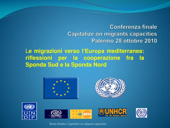 conferenza finale capitalize on migrants capacities palermo 28 ottobre 2010 n.