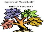 outcomes in mental health