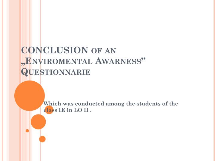 conclusion of an enviromental awarness questionnarie n.