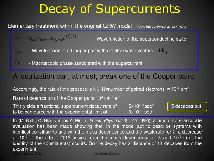 Decay of Supercurrents