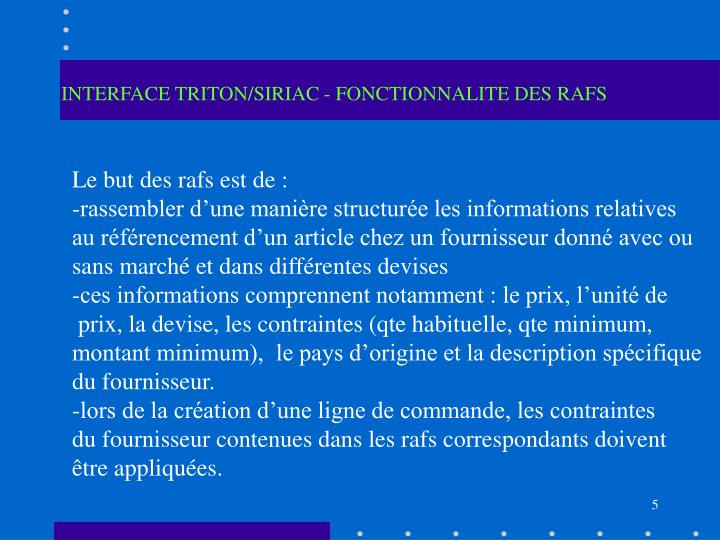 INTERFACE TRITON/SIRIAC - FONCTIONNALITE DES RAFS