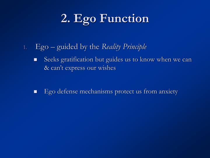2. Ego Function