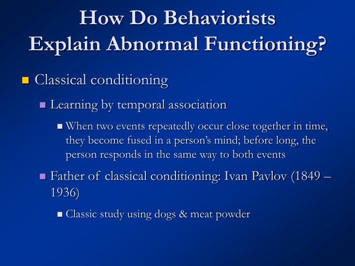 How Do Behaviorists