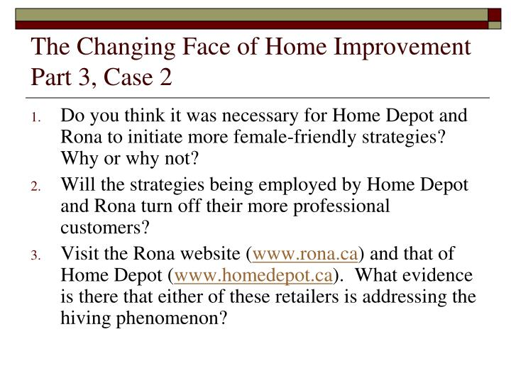 The Changing Face of Home Improvement Part 3, Case 2