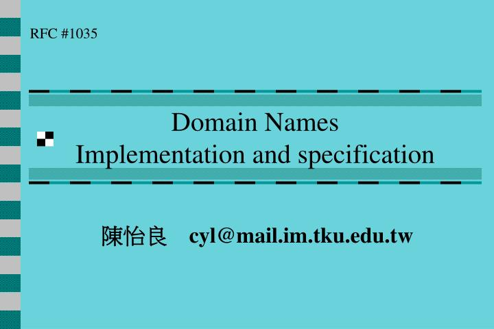 Domain names implementation and specification