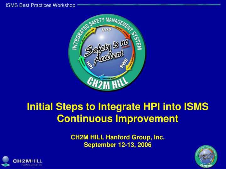 Initial Steps to Integrate HPI into ISMS