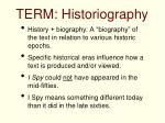 term historiography