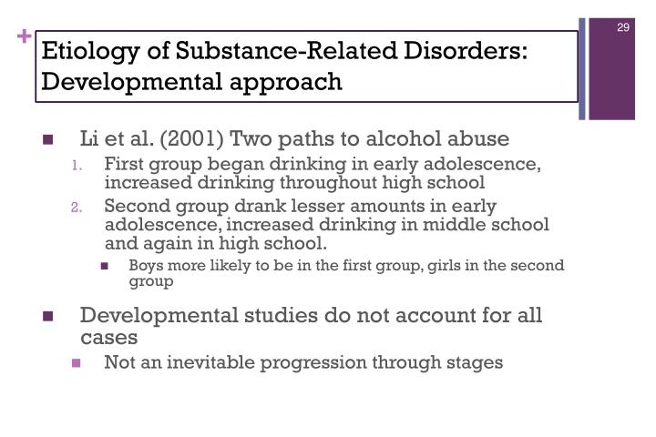 Etiology of Substance-Related Disorders: Developmental approach
