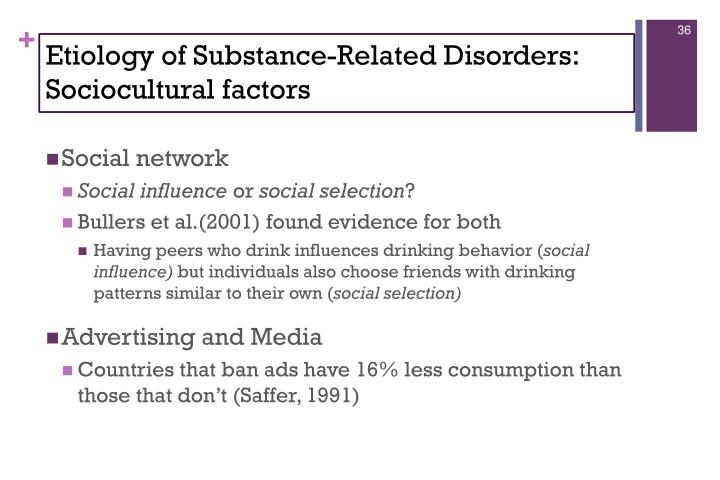 Etiology of Substance-Related Disorders: Sociocultural factors